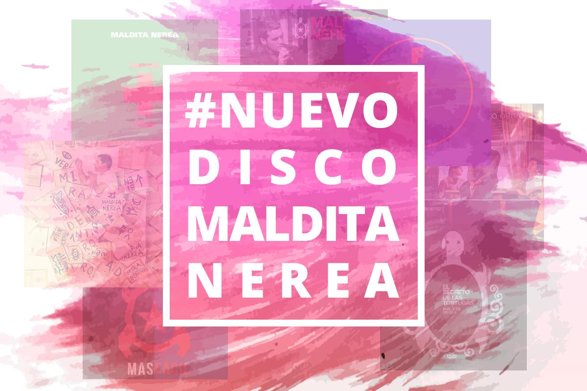 #NuevoDiscoMalditaNerea